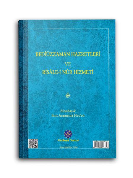 Bediüzzaman Hz. ve Risale-i Nur Hizmeti (Mukayeseli)