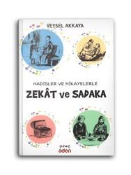 Hadisler ve Hikayelerle Zekat ve Sadaka - Thumbnail