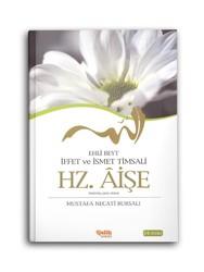 Hz. Aişe - İffet ve İsmet Misali - Ehl-i Beyt - Thumbnail