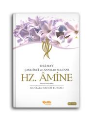 Hz. Amine - Şanlı İnci ve Anneler Sultanı - Ehl-i Beyt - Thumbnail