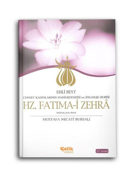 Hz. Fatıma-i Zehra - Ehli Beyt