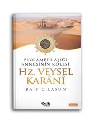 Hz. Veysel Karani - Peygamber Aşığı Annesinin Kölesi - Thumbnail