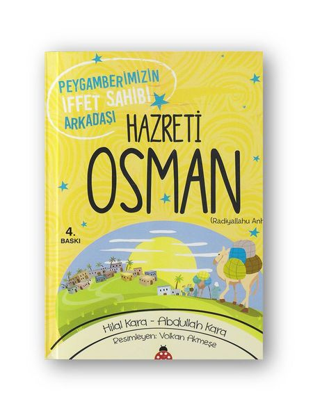 Hz. Osman (r.a.) Peygamberimizin İffet Sahibi Arkadaşı