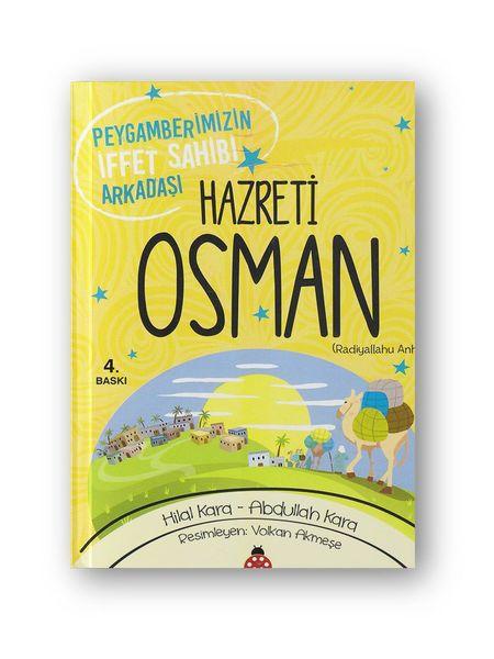 Hz.Osman Peygamberimizin İffet Sahibi Arkadaşı