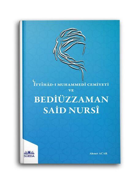 İttihad-ı Muhammedi Cemiyeti Ve Bediüzzaman Said Nursi