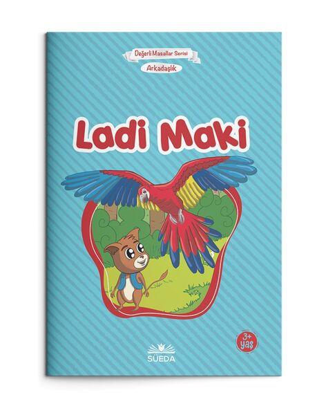 Ladi Maki - Arkadaşlık (Çanta Boy)