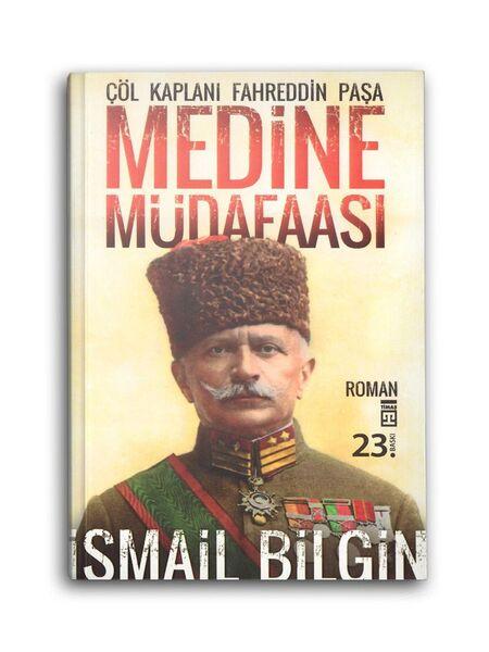 Medine Mudafası - Çöl Kaplanı Fahrettin Paşa