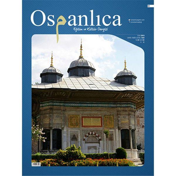 Ocak 2013 Osmanlıca Dergisi (Sayı:1)