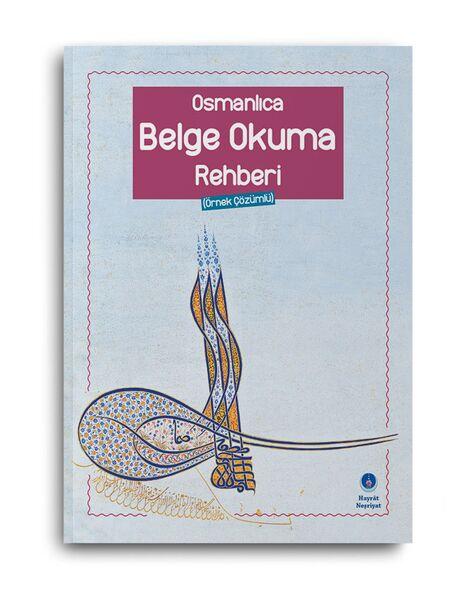 Osmanlıca Belge Okuma Rehberi