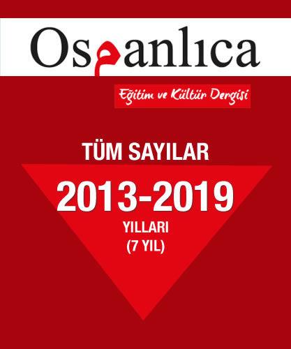 Osmanlıca Dergi 2013+14+15+16+17+18+19 Sayıları (Tümü)