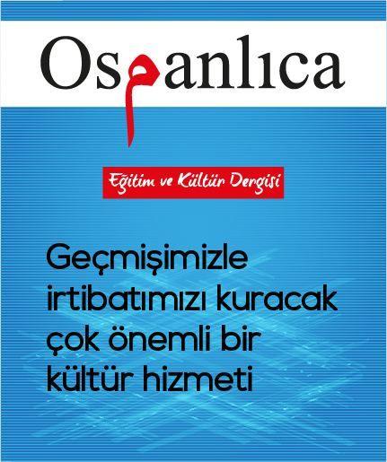 Osmanlıca Dergisi Aboneliği (1 Yıllık Kargo Dahil)