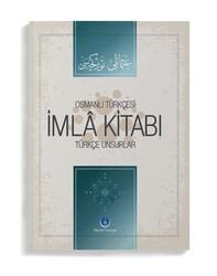 Osmanlıca İmla Kitabı Türkçe Unsurlar - Thumbnail