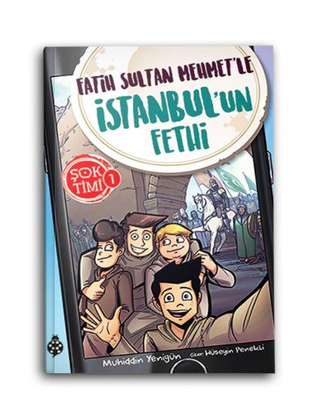 Şok Timi 1 - Fatih Sultan Mehmet'le İstanbul'un Fethi