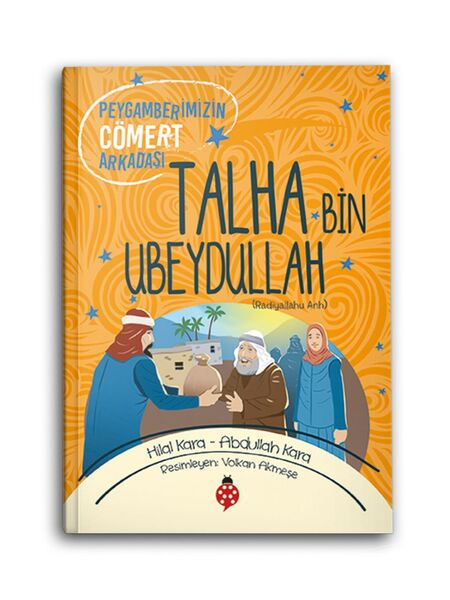 Talha Bin Ubeydullah (r.a.) Peygamberimizin Cömert Arkadaşı