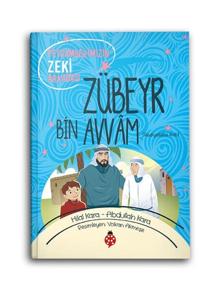 Zübeyr Bin Avvam (r.a.) Peygamberimizin Zeki Arkadaşı